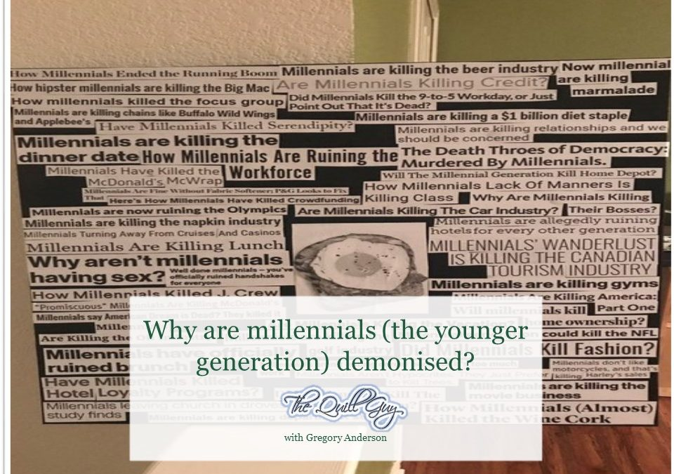 Why are millennials (the younger generation) demonised?